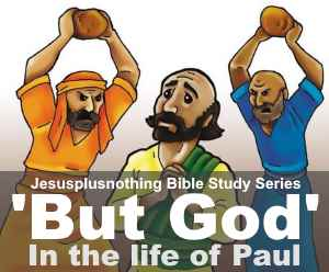 But God in the life of Paul Bible study