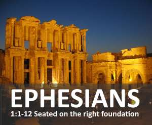 Ephesians Bible study chapter 1 - Seated with Christ