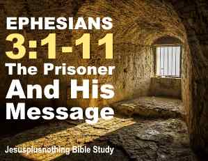 Ephesians 3 Bible Study Prisoner and his message