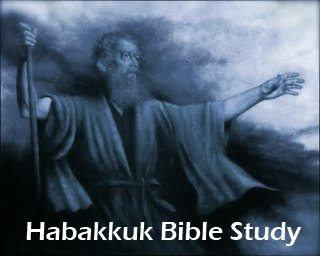 Habakkuk Bible Study Commentary Chapter 2